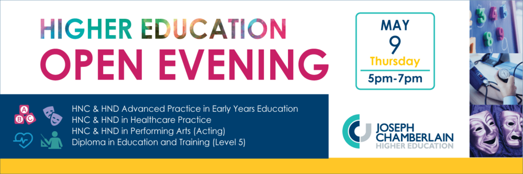 Higher education open evening, May 9th 2019